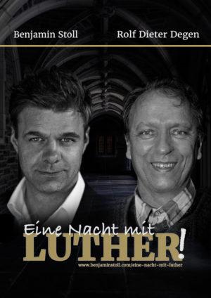 Flyer-Vorderseite »Eine Nacht mit Luther« – Zwei-Mann-Theater mit Benjamin Stoll und Rolf Dieter Degen